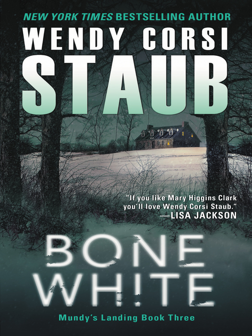 Title details for Bone White by Wendy Corsi Staub - Available