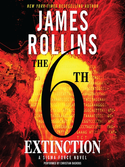 Title details for The 6th Extinction by James Rollins - Available