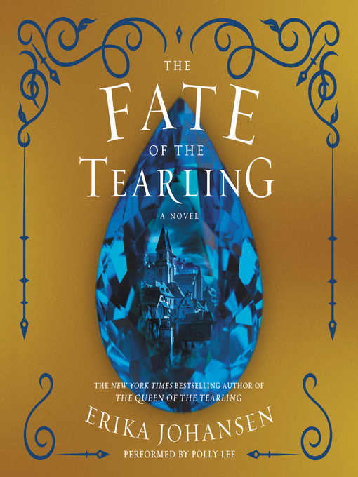 Title details for The Fate of the Tearling by Erika Johansen - Available