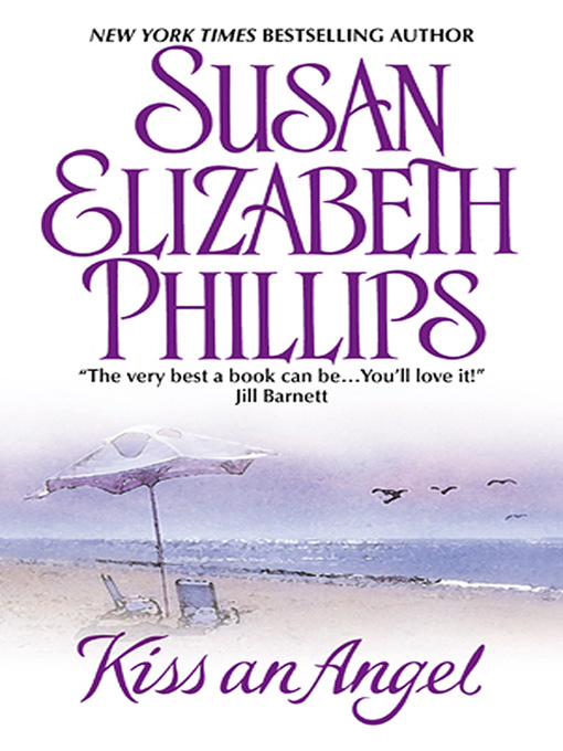 Title details for Kiss an Angel by Susan Elizabeth Phillips - Available