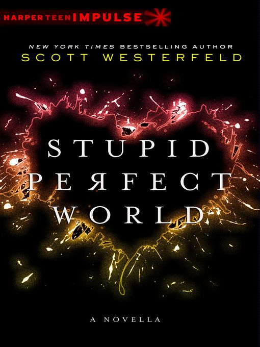 Cover of Stupid Perfect World
