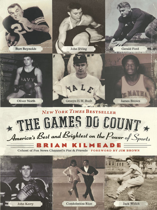 Title details for The Games Do Count by Brian Kilmeade - Available