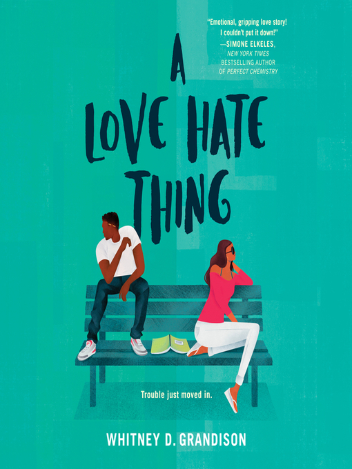 Title details for A Love Hate Thing by Whitney D. Grandison - Available