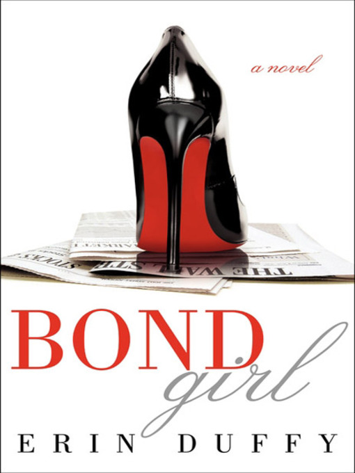Title details for Bond Girl by Erin Duffy - Available