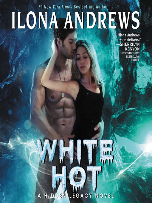 Title details for White Hot by Ilona Andrews - Available