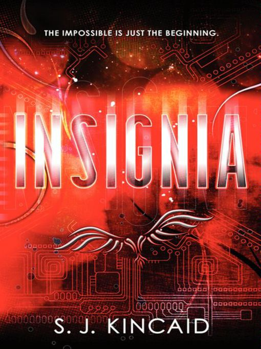 Title details for Insignia by S. J. Kincaid - Wait list