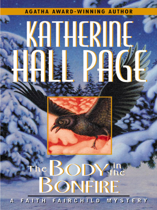 Title details for The Body in the Bonfire by Katherine Hall Page - Wait list