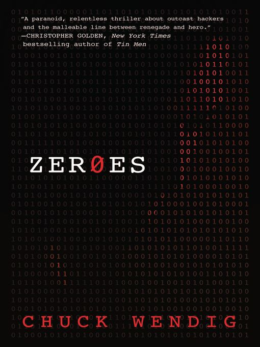Title details for ZerOes by Chuck Wendig - Available
