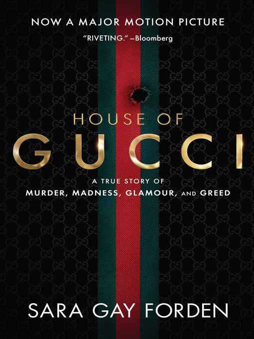 Title details for The House of Gucci by Sara Gay Forden - Wait list