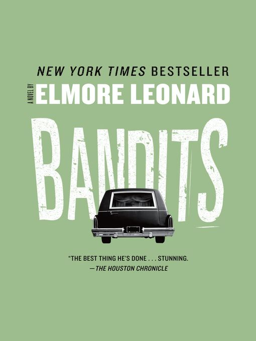 Title details for Bandits by Elmore Leonard - Available