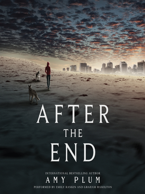 Title details for After the End by Amy Plum - Wait list