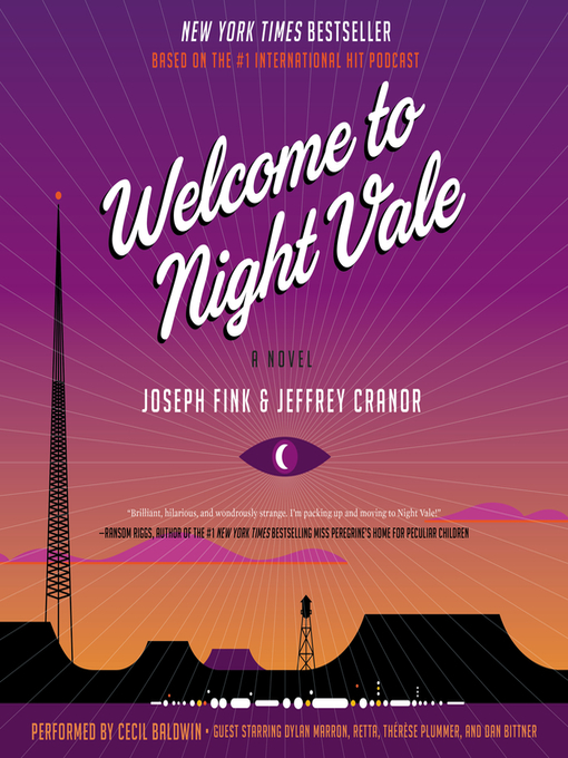 Title details for Welcome to Night Vale by Joseph Fink - Wait list