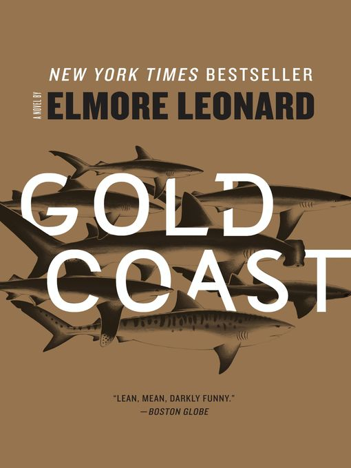 Title details for Gold Coast by Elmore Leonard - Available