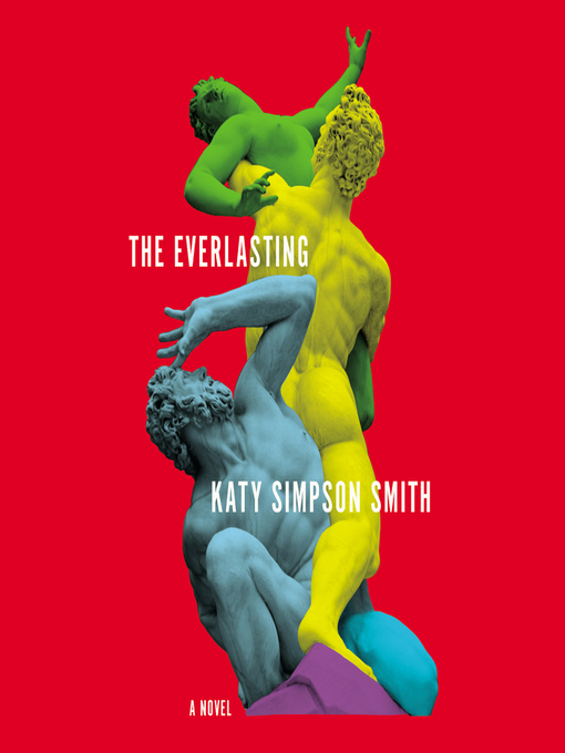Title details for The Everlasting by Katy Simpson Smith - Wait list