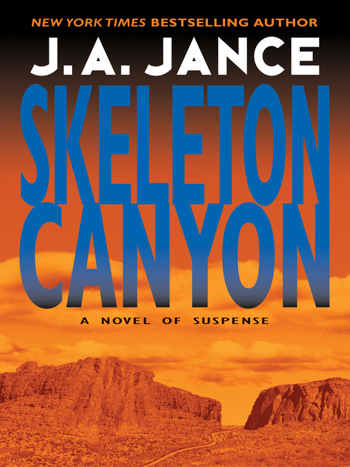 Title details for Skeleton Canyon by J. A. Jance - Available