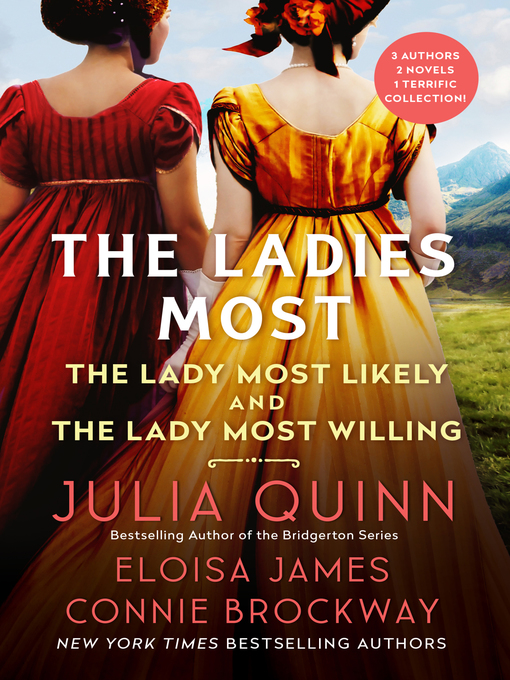 Title details for The Ladies Most... by Julia Quinn - Available