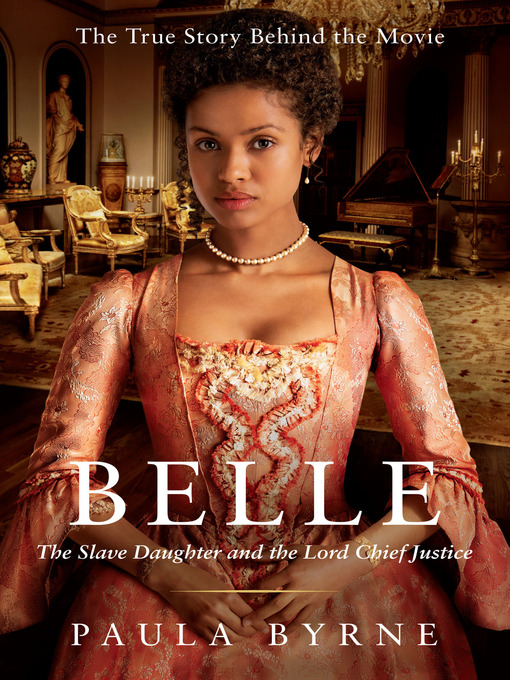 Title details for Belle by Paula Byrne - Available