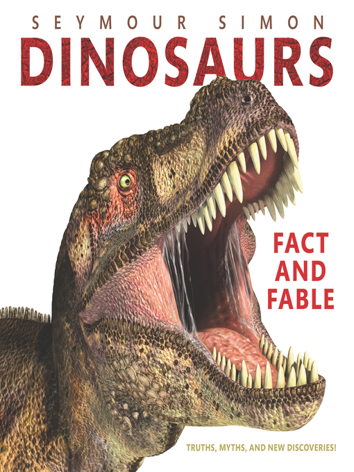 Title details for Dinosaurs by Seymour Simon - Available