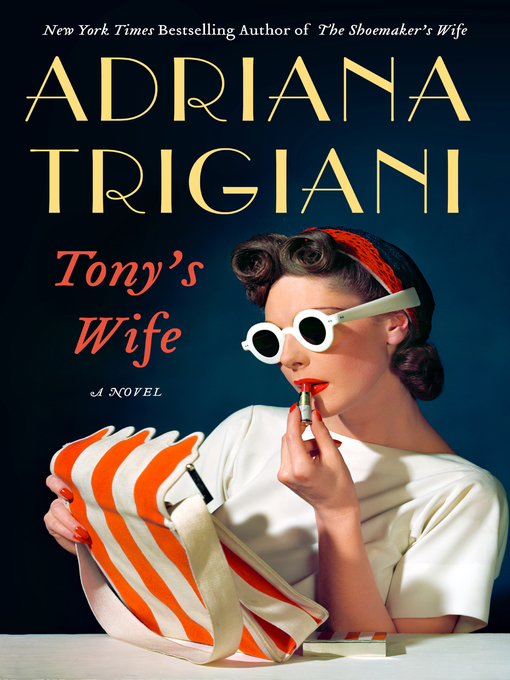 Title details for Tony's Wife by Adriana Trigiani - Wait list