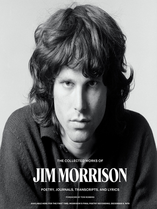 Title details for The Collected Works of Jim Morrison by Jim Morrison - Wait list