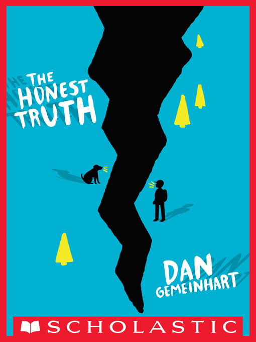 Title details for The Honest Truth by Dan Gemeinhart - Wait list