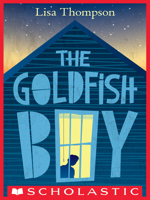 Title details for The Goldfish Boy by Lisa Thompson - Wait list