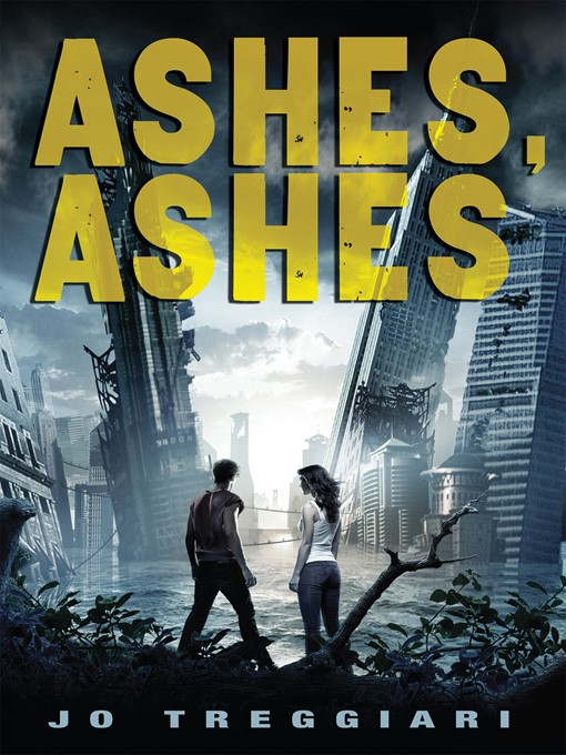 Title details for Ashes, Ashes by Jo Treggiari - Wait list
