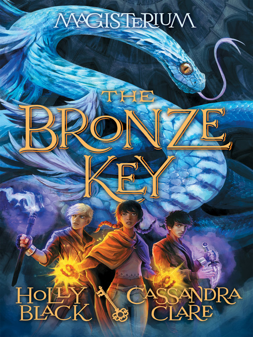 Title details for The Bronze Key by Holly Black - Available