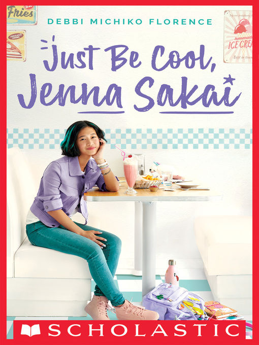 Title details for Just Be Cool, Jenna Sakai by Debbi Michiko Florence - Wait list