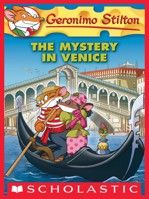 Title details for The Mystery in Venice by Geronimo Stilton - Wait list