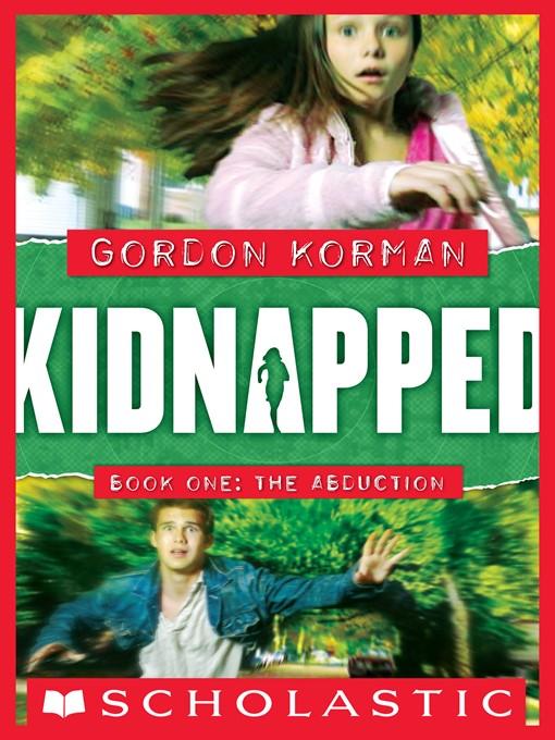 Title details for The Abduction by Gordon Korman - Wait list