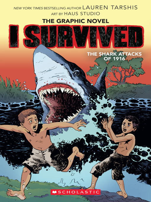 Title details for I Survived the Shark Attacks of 1916 by Lauren Tarshis - Wait list