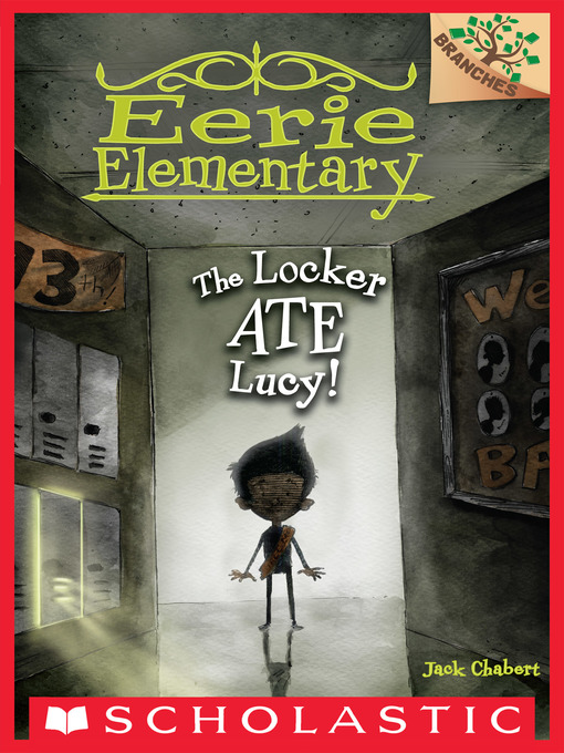 Title details for The Locker Ate Lucy! by Jack Chabert - Wait list