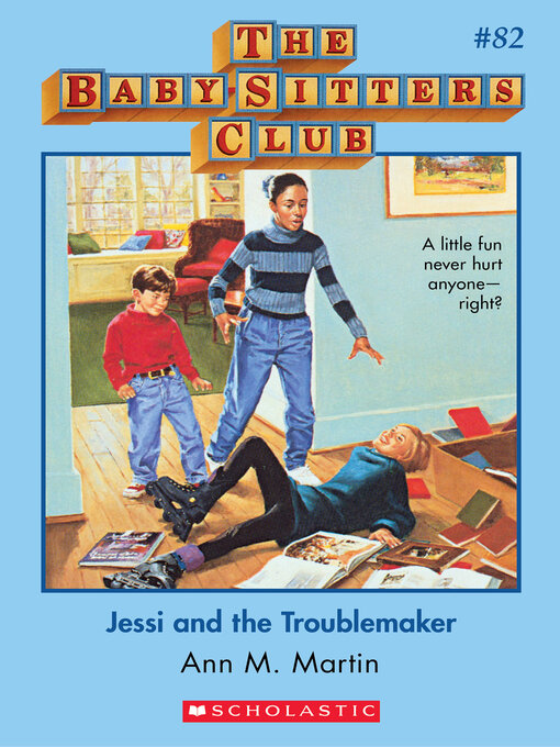 Title details for Jessi and the Troublemaker by Ann M. Martin - Wait list