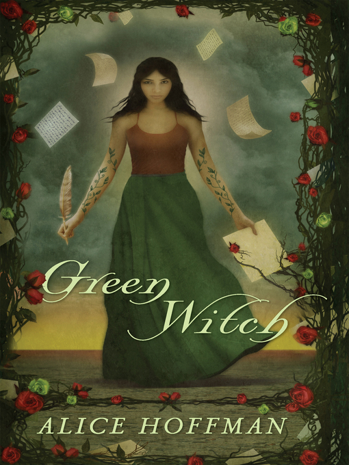 Title details for Green Witch by Alice Hoffman - Wait list