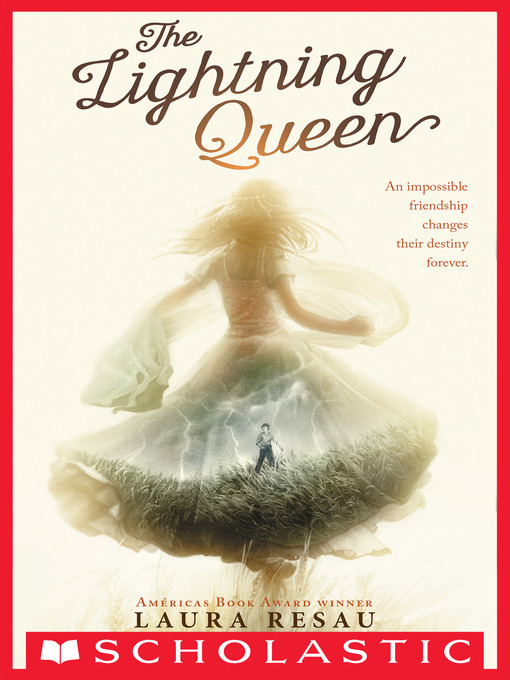 Title details for The Lightning Queen by Laura Resau - Available