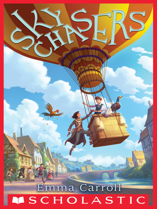 Title details for Sky Chasers by Emma Carroll - Available