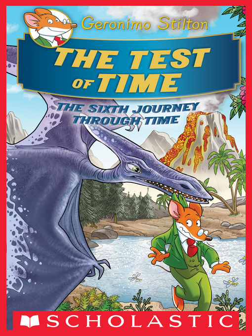 Title details for The Test of Time by Geronimo Stilton - Wait list