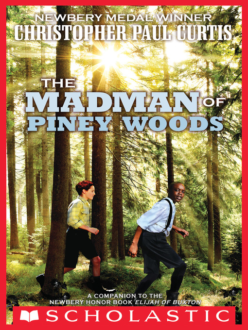 Title details for The Madman of Piney Woods by Christopher Paul Curtis - Available