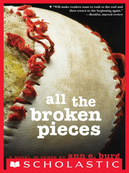 Title details for All the Broken Pieces by Ann E. Burg - Wait list