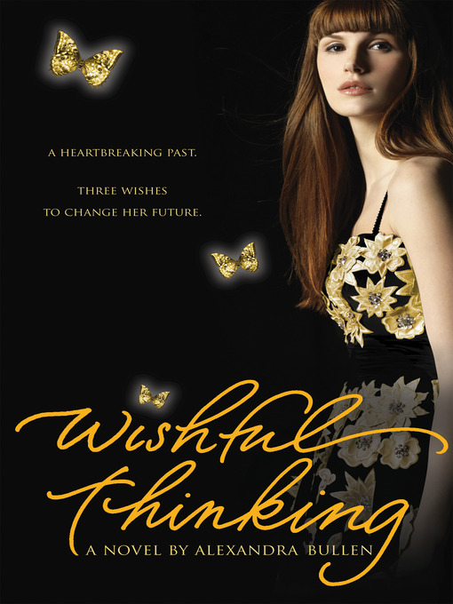 Title details for Wishful Thinking by Alexandra Bullen - Available