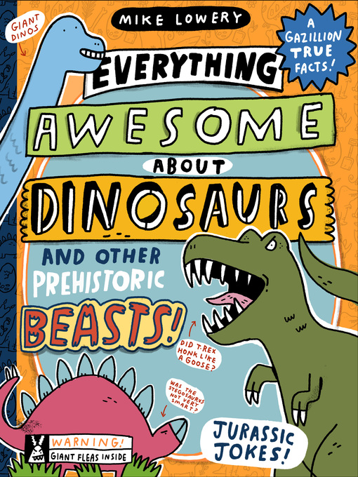 Everything Awesome About Dinosaurs and Other Prehistoric Beasts!(book-cover)