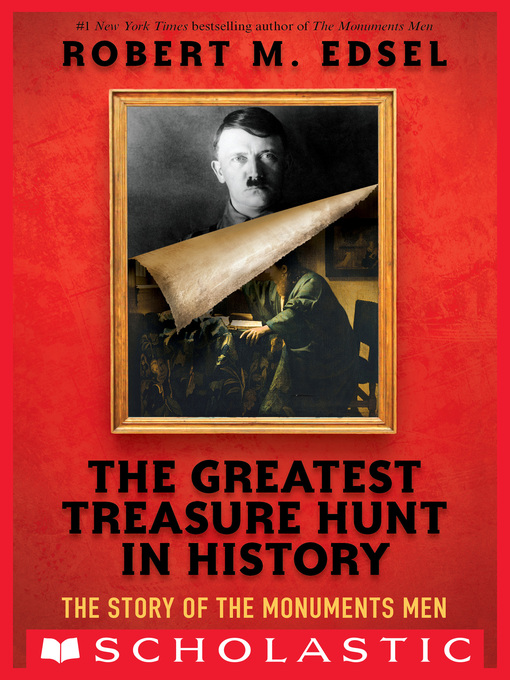 Title details for The Greatest Treasure Hunt in History by Robert M. Edsel - Available