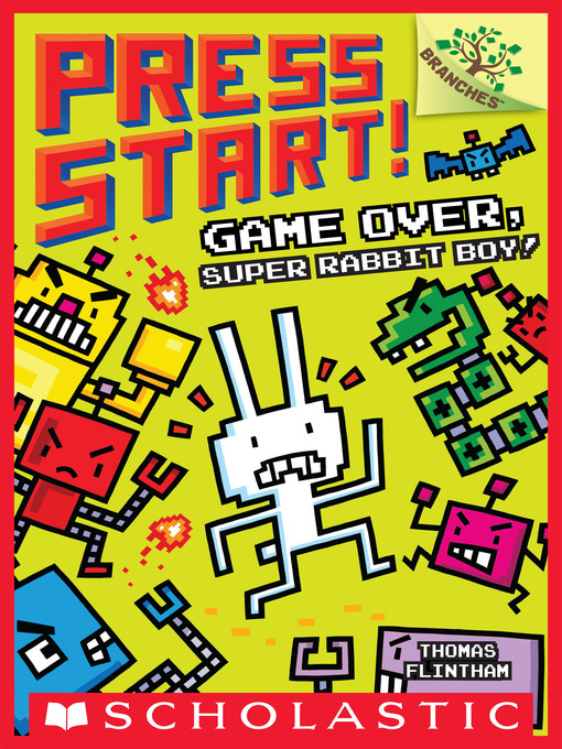 Title details for Game Over, Super Rabbit Boy! by Thomas Flintham - Available