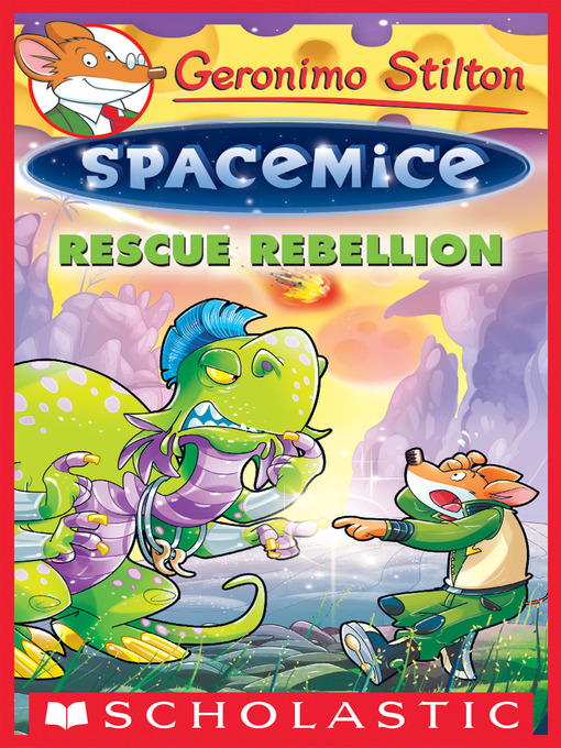 Title details for Rescue Rebellion by Geronimo Stilton - Available