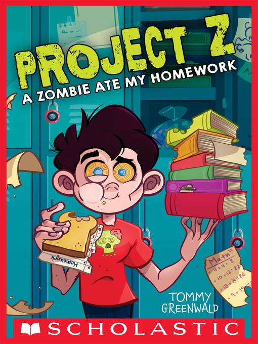 Title details for A Zombie Ate My Homework by Tommy Greenwald - Available