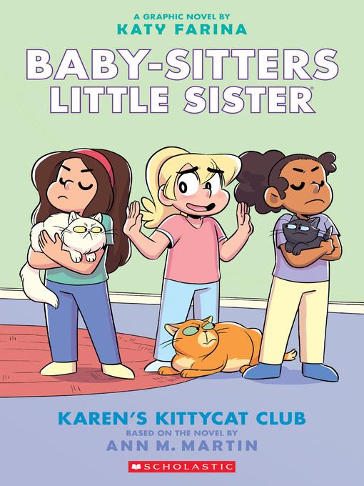 Title details for Karen's Kittycat Club by Ann M. Martin - Wait list