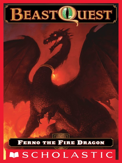 Title details for Ferno the Fire Dragon by Adam Blade - Wait list
