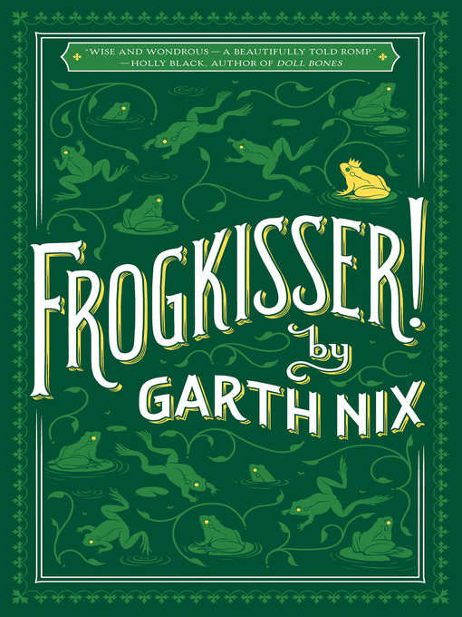 Title details for Frogkisser! by Garth Nix - Available