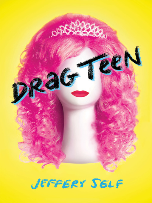 Title details for Drag Teen by Jeffery Self - Wait list